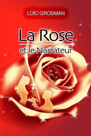 rose narrateur loic grosman couverture