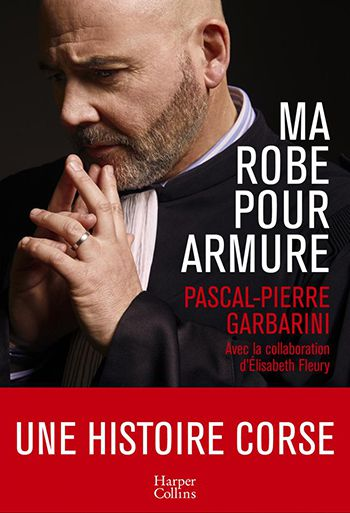 couverture Ma robe pour armure - Pascal-Pierre Garbarini