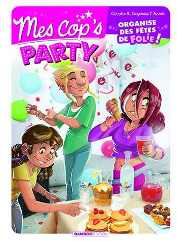 Mes cop's party cuisine recette diy bande dessinee