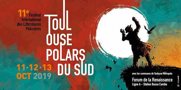 Bandeau-Festival-2019-toulouse polars du sud