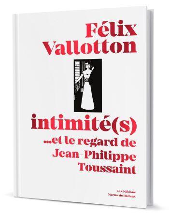 Félix Vallotton, Intimité
