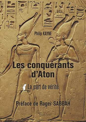 conquerants aton part verite philipp kayne