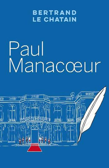 Paul Manacoeur - Bertrand Le Chatain