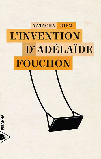 invention adelaide fouchon natacha diem