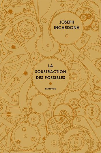 rainfolk joseph incardona la soustraction des possibles prix relay 2020