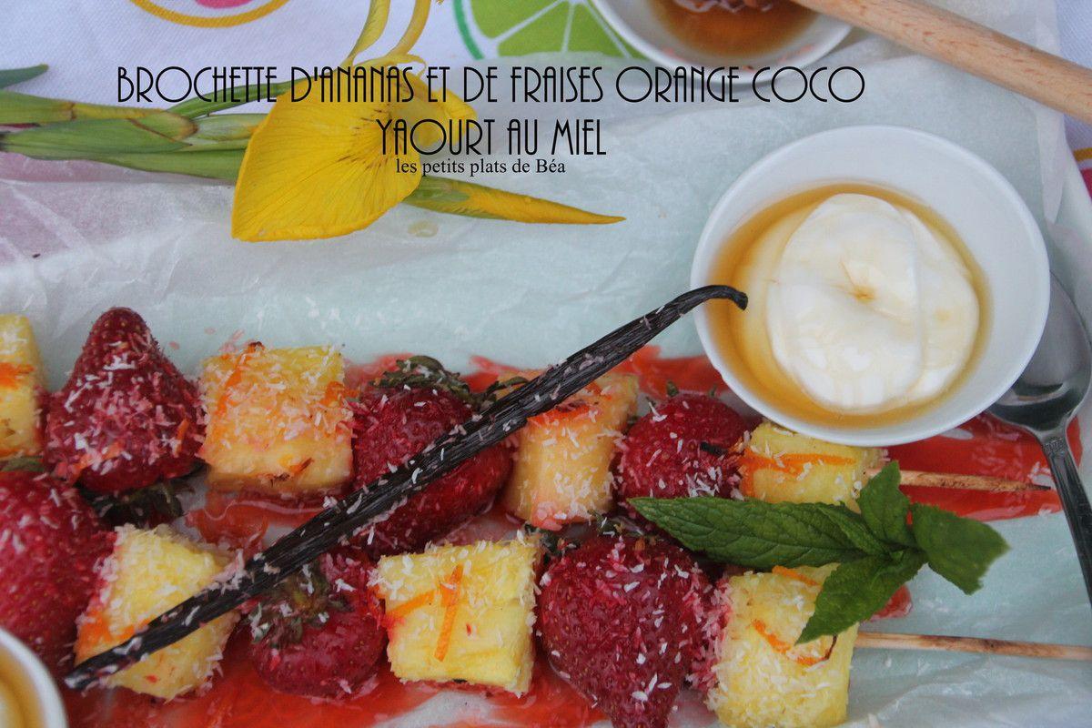 Brochette d'ananas et de fraises orange coco et yaourt au miel
