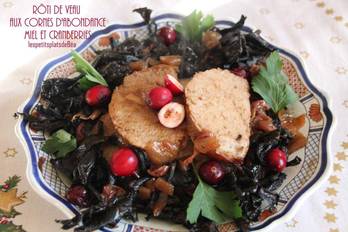 Rôti de veau aux cornes d'abondance, miel et cranberries