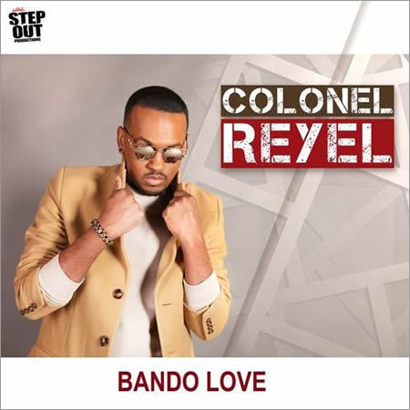 « Bando Love » le retour en force de Colonel Reyel !