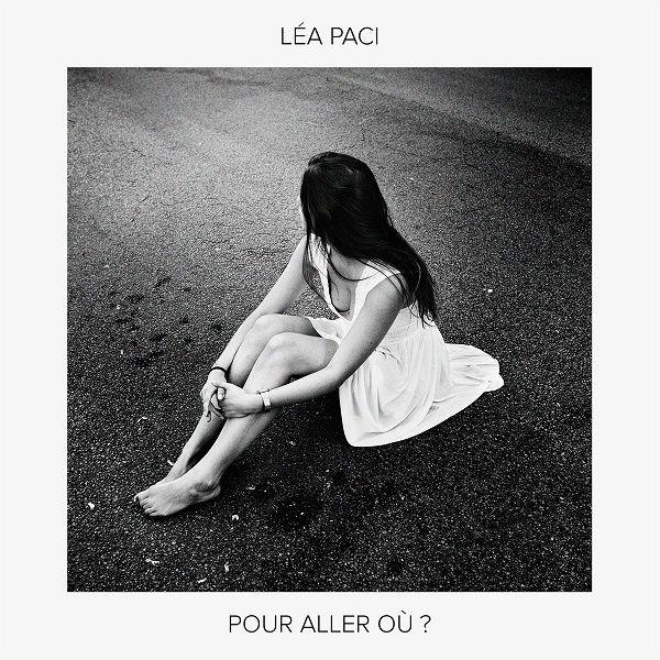Découvrez le premier single de Léa Paci !