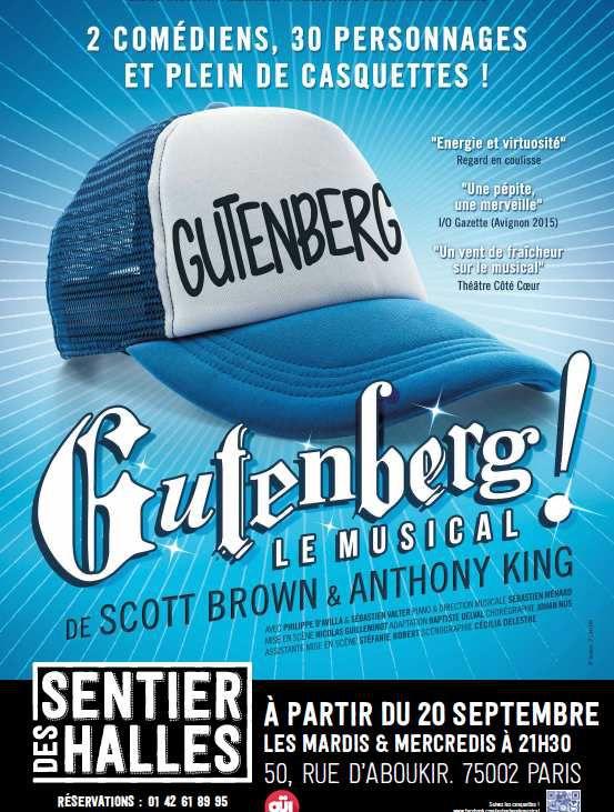 « Gutenberg Le Musical » au Sentier Des Halles, nous y étions !