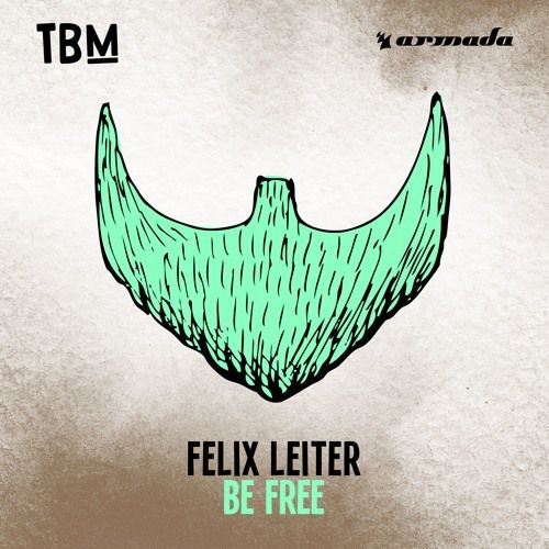 « Be Free » la nouvelle bombe club de Felix Leiter !