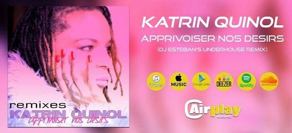 Découvrez les nouveaux remixes du titre de Katrin Quinol !