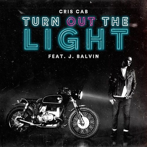 Découvrez « Turn Out The Light » de Cris Cab !