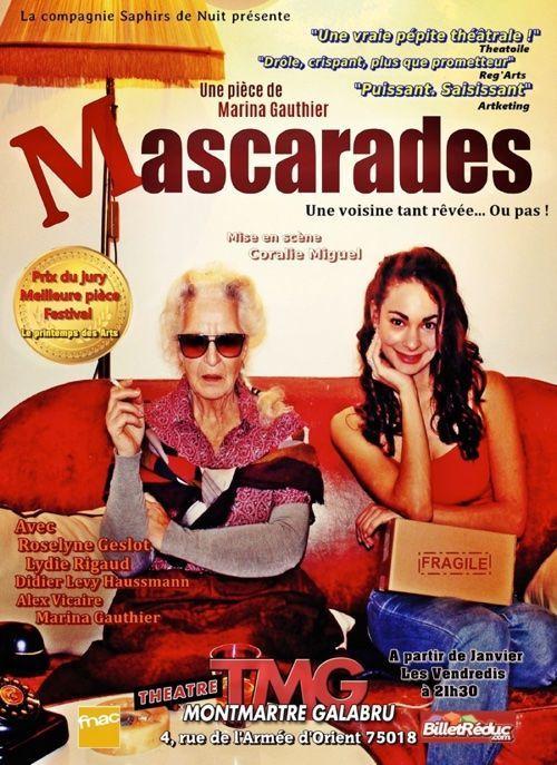 « Mascarades » au Théâtre Michel Galabru, nous y étions !