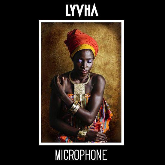 Découvrez « Microphone » le premier single de Lyvha !