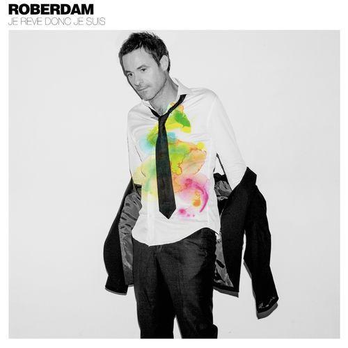 Nous avons écouté le nouvel album de Roberdam !