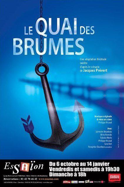 « Le Quai Des Brumes » au Théâtre Essaïon, nous y étions !
