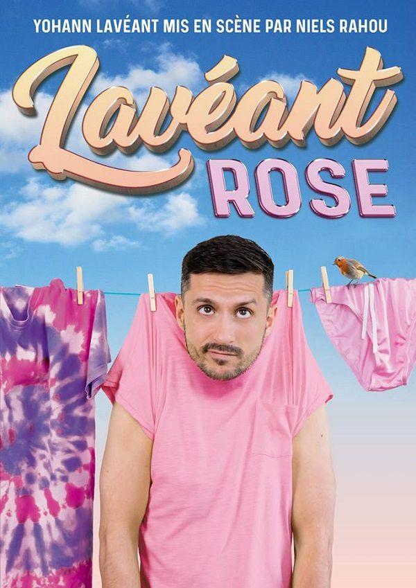 Yohann Lavéant dans « Lavéant Rose » au Théâtre Le Bout, nous y étions !