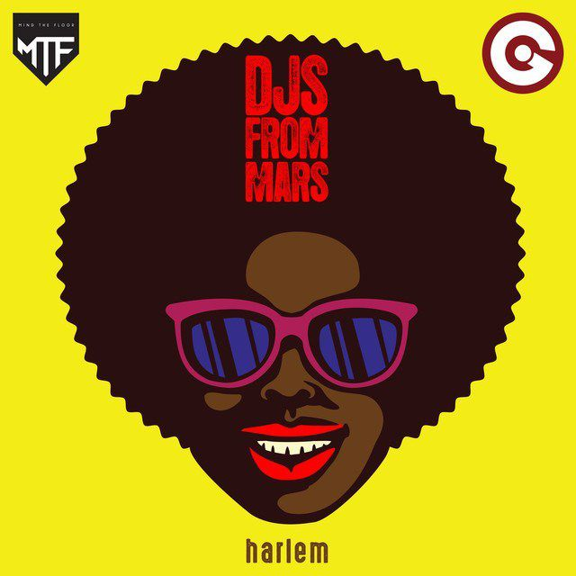 DJS From Mars embarquent les clubbers direction « Harlem » !