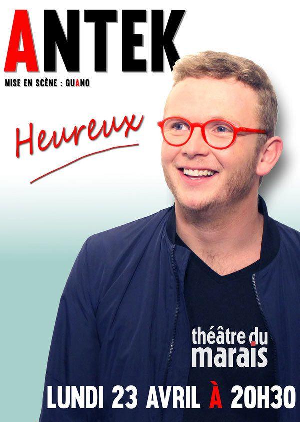 Antek dans « Heureux » au Théâtre du Marais, nous y étions !