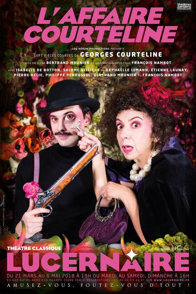 « L'Affaire Courteline » au Lucernaire, nous y étions !