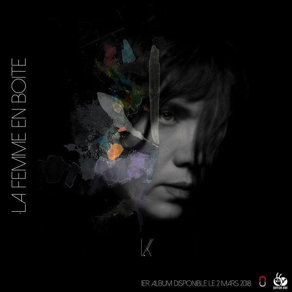 La chanteuse K ! vous présente « La Femme En Boite » son premier album !