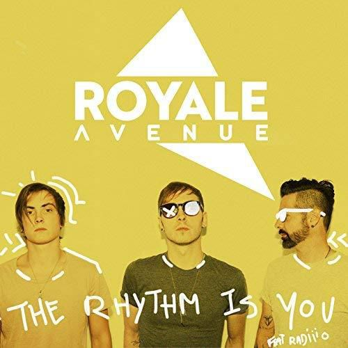 Royale Avenue se présente avec « The Rhythm Is You » !