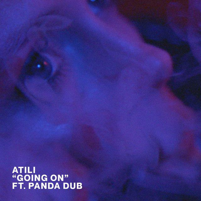 Atili s'associe à Panda Dub sur « Going On » !