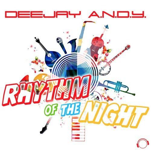 Deejay A.N.D.Y reprend « Rhythm Of The Night » !