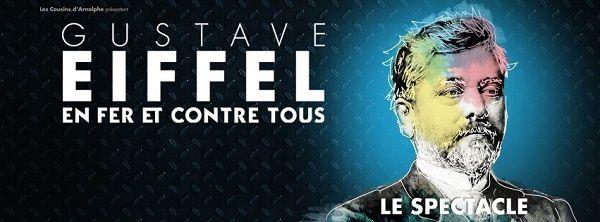 « Gustave Eiffel En Fer Et Contre Tous » au Théâtre Le Bout, nous y étions !