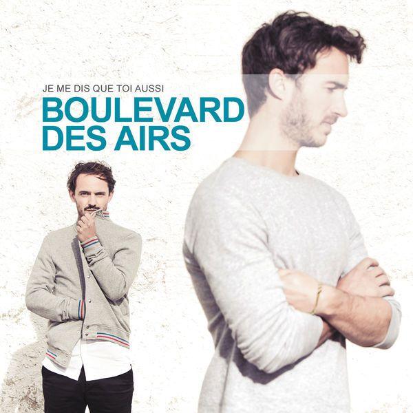 Nous avons écouté le nouvel album de Boulevard Des Airs !