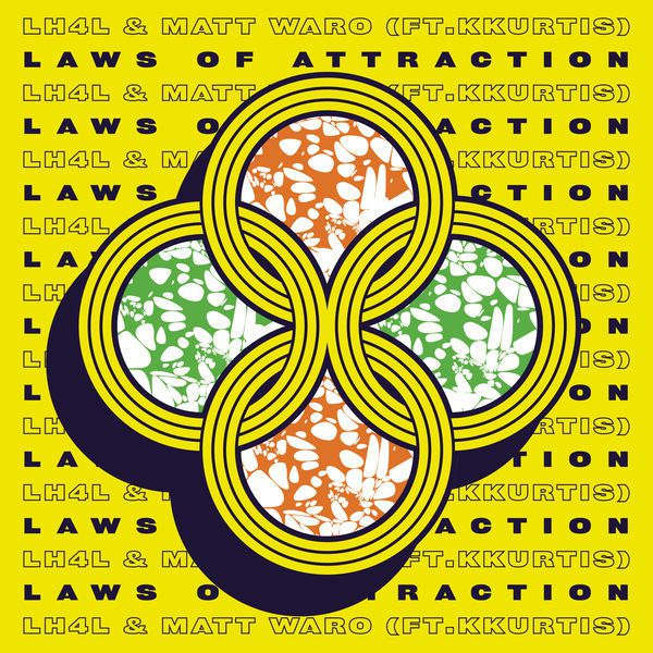 LH4L lance le titre «  Laws Of Attraction » !