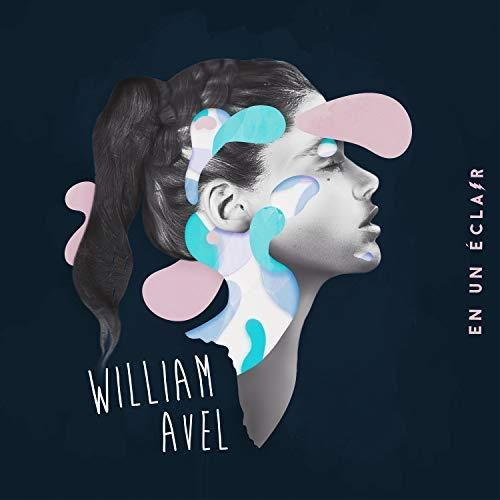Découvrez le premier EP de William Avel !