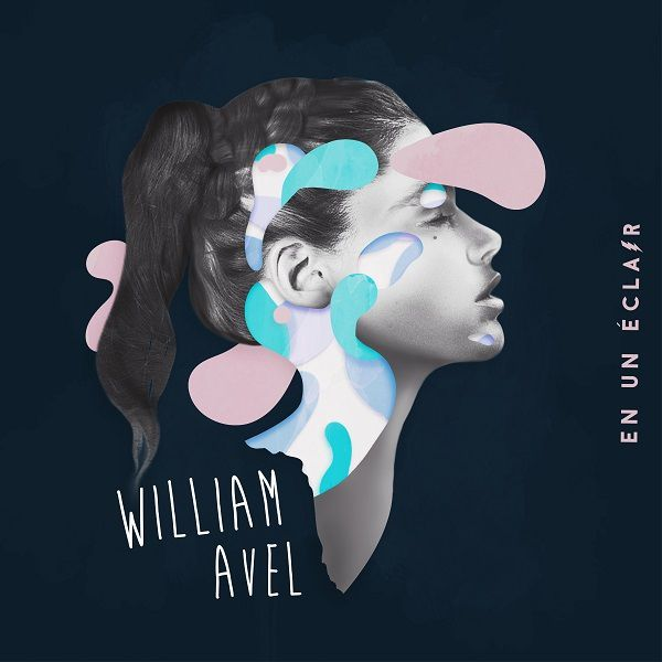 Rencontre avec William Avel à l'occasion de la sortie de son premier EP !