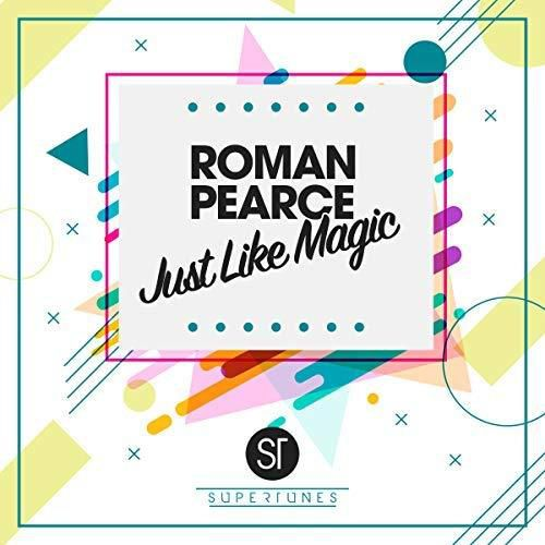 Découvrez « Just Like Magic » de Roman Pearce !