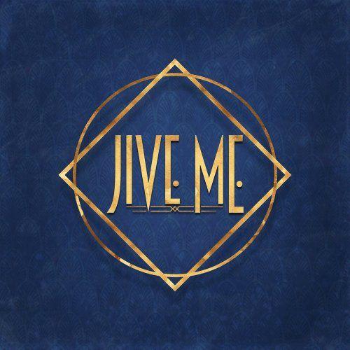 Très gros coup de cœur pour le premier album de Jive Me !