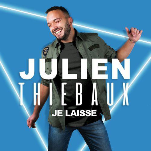 Découvrez le nouveau titre de Julien Thiebaux !
