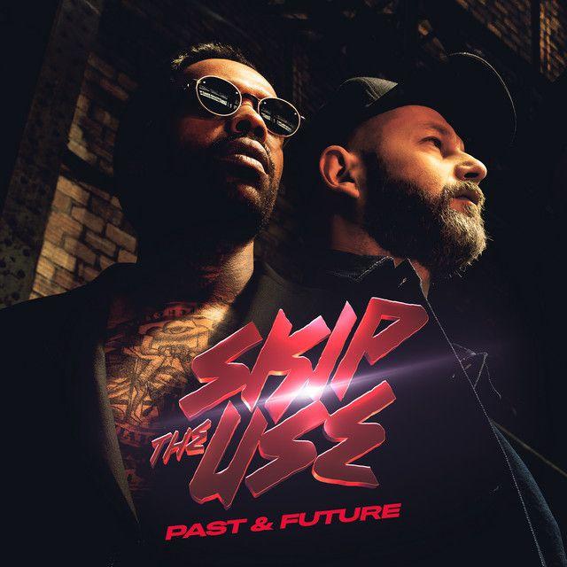 Skip The Use est de retour avec « Past & Future » !