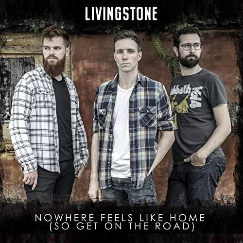 Livingstone amorce son retour avec « Nowhere Feels Like Home » !