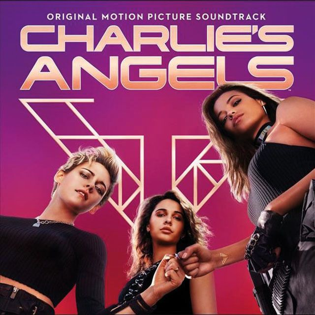 La bande originale de « Charlie's Angels » est disponible !