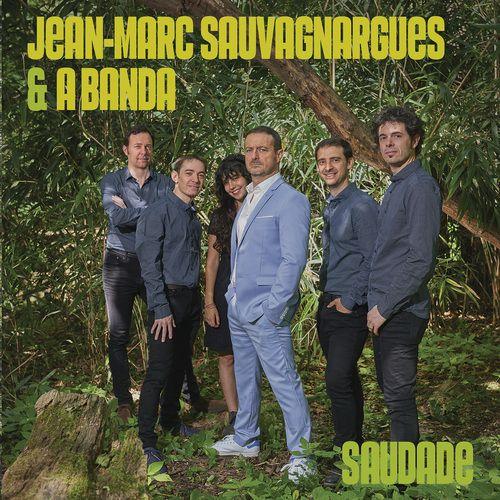 Jean-Marc Sauvagnargues et A Banda rendent un brillant hommage à la Bossa Nova !