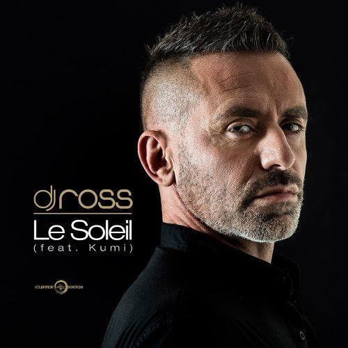 DJ Ross dégaine un nouveau titre interprété en français !