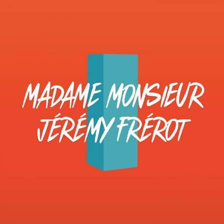 Madame Monsieur dévoile un nouveau titre en compagnie de Jérémy Frérot !