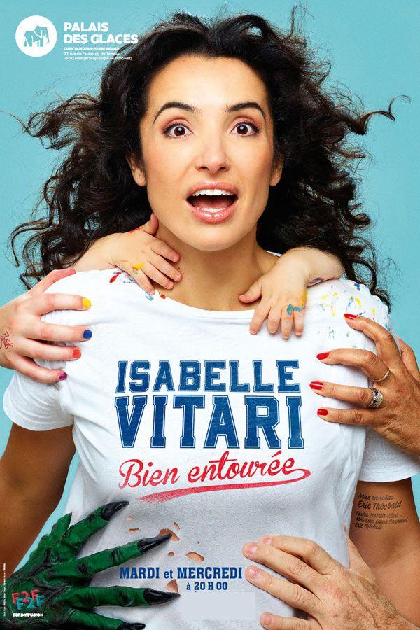 Isabelle Vitari dans « Bien Entourée » au Palais Des Glaces, nous y étions !
