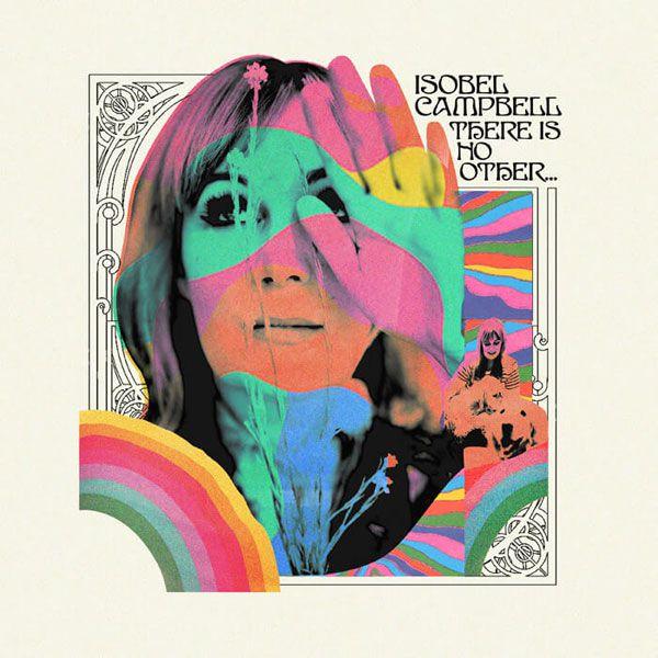 Nous avons écouté le nouvel album d'Isobel Campbell !
