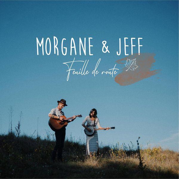 Découvrez le nouveau titre de Morgane & Jeff !