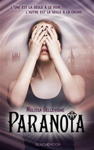 Paranoia de Melissa Bellevigne