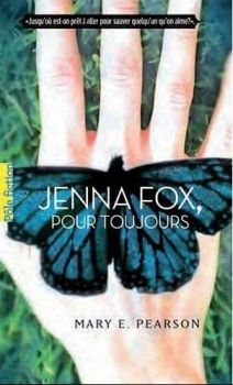 Jenna Fox, tome 1 : Jenna Fox, pour toujours - Mary Pearson