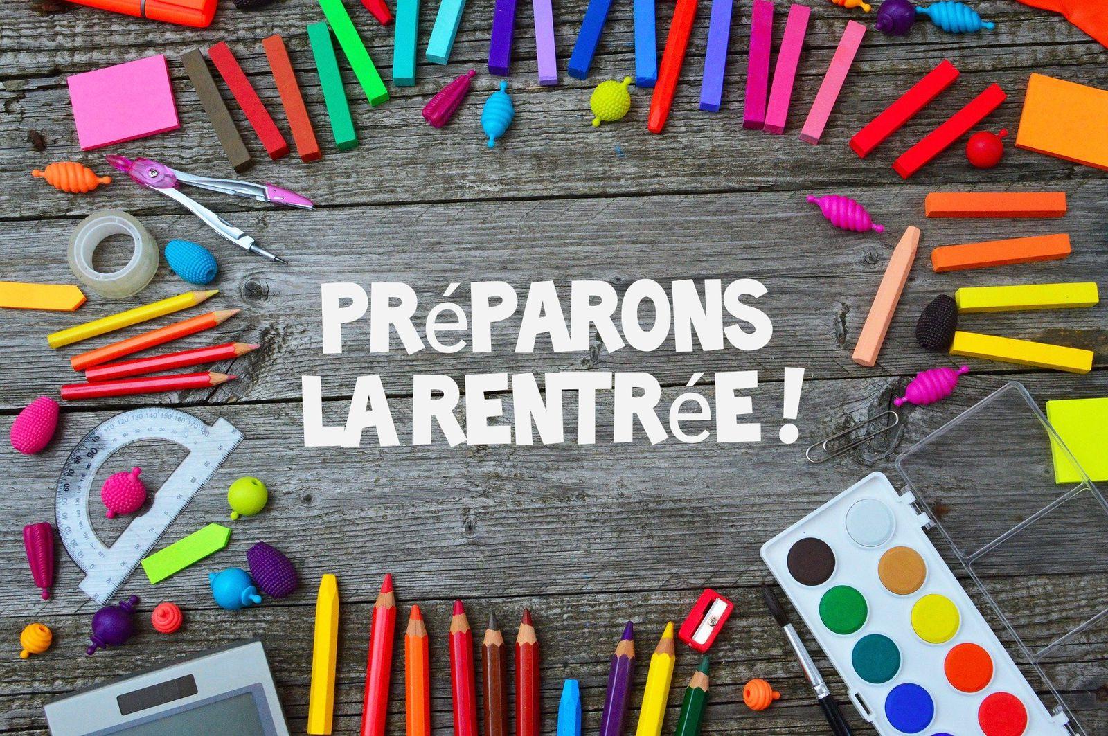 PREPARONS LA RENTREE !