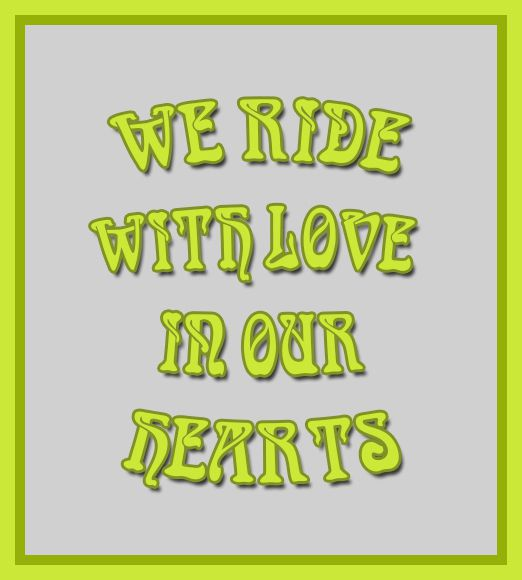 Ride with love